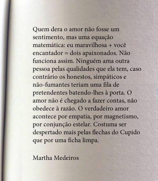 Martha Medeiros sempre nos iluminando a mente!