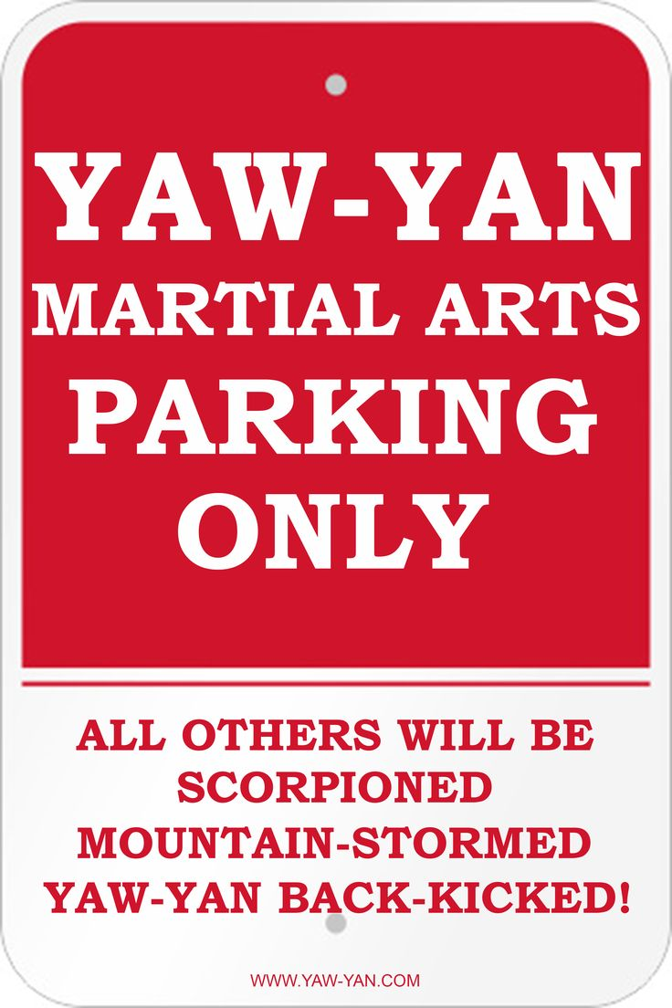 Yaw-Yan Martial Arts USA HQ, No Parking Sign.