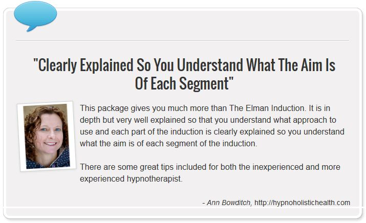 Mastering The Elman Induction - Testimonial from Ann Bowditch on Mastering The Elman Induction http://youcanhypnotize.com