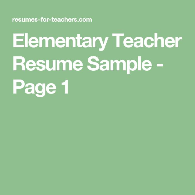 The 25+ best Teacher resumes examples ideas on Pinterest - resume for elementary teacher