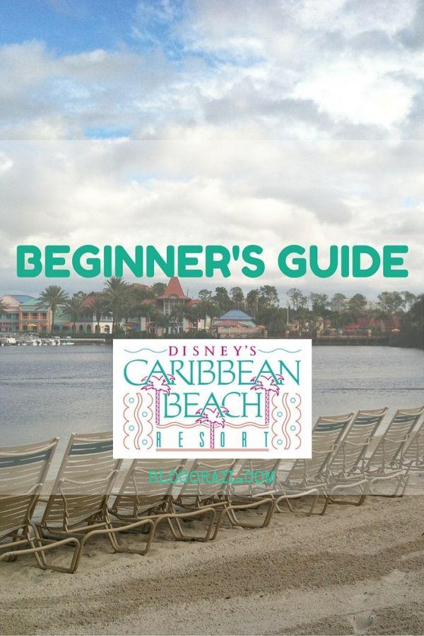 Beginner's Guide - Disney's Caribbean Beach Resort - The Blogorail