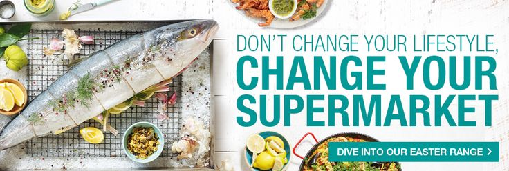 Don't change your lifestyle, change your supermarket. #Easter variety of food.
