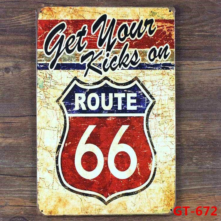 get your kicks an ROUTE 66 Vintage Metal Posters Retro Mural Painting Souvenir Store Home Wall Plaque Bar Decor 20*30CM GT 672-in Plaques & Signs from Home & Garden on Aliexpress.com | Alibaba Group