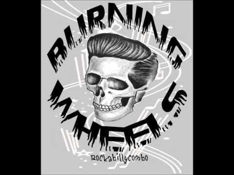 BURNING WHEELS - Hotrod Johnny (Finnish rockabilly band) - YouTube