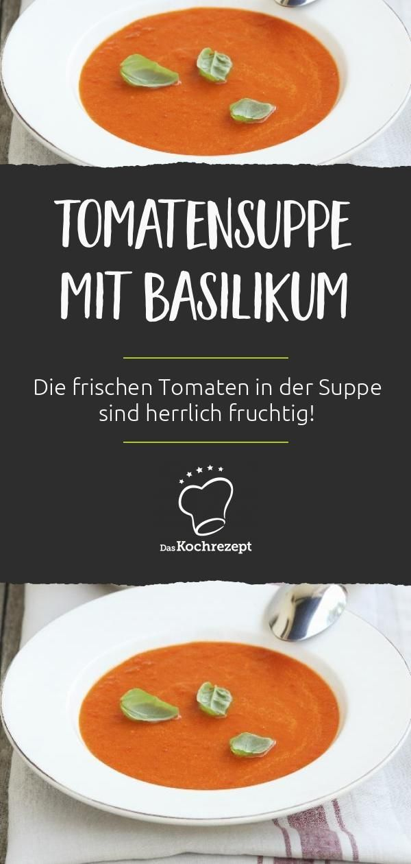0ea912dd813f47b1668b1180d9107ff0 - Tomatensuppe Rezepte