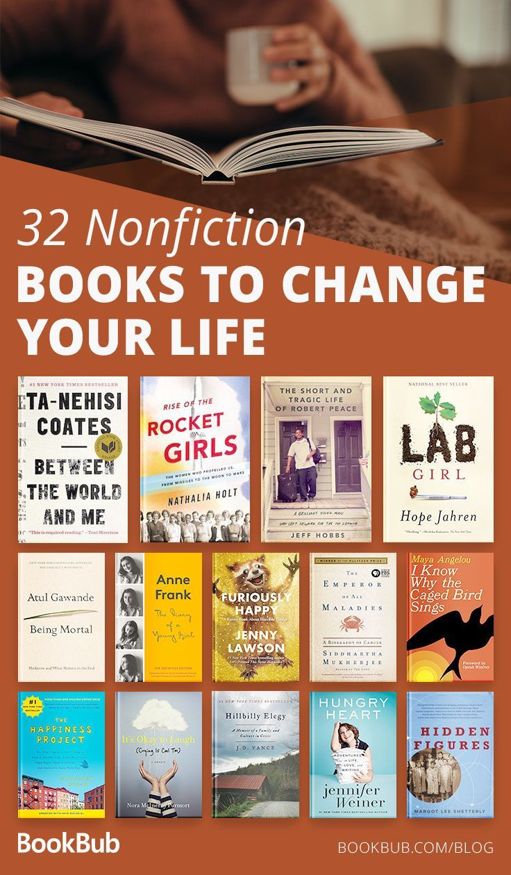 32 Nonfiction Books That Will Change Your Life Books To Read Nonfiction Book Club Books Inspirational Books