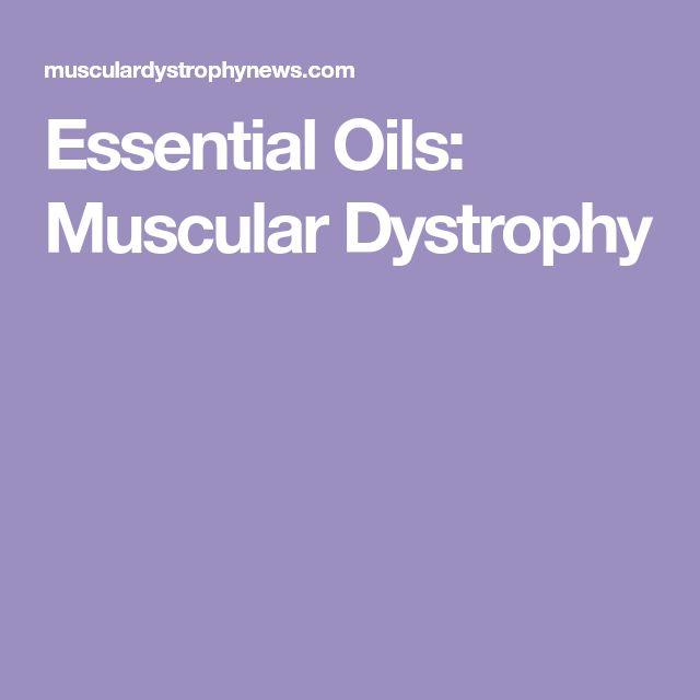Essential Oils: Muscular Dystrophy