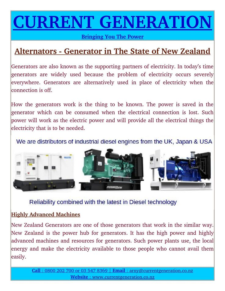 Generator New Zealand are one of those generators that work in the similar way. New Zealand is the power hub for generators. It has the high power and highly advanced machines and resources for generators.