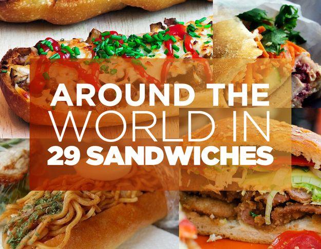 Around The World In 29 Sandwiches
