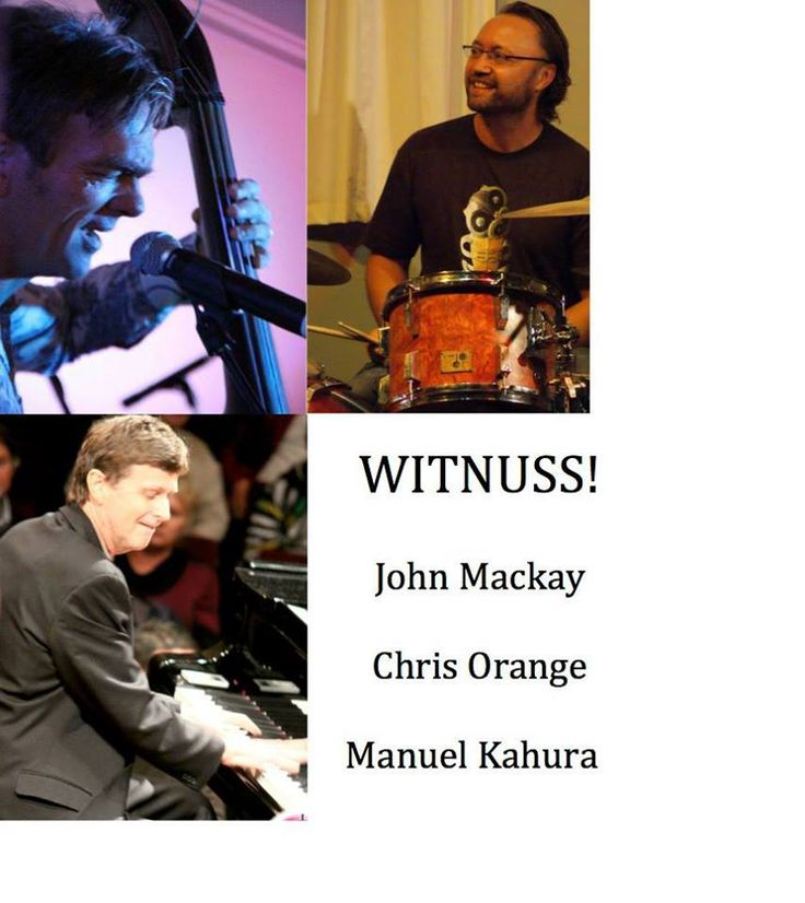 "Stefano's hosts Witnuss. A night of original songs crossing many genres, and unconventional arrangements of some standard pop songs. The John Mackay and Chris Orange duo are now a trio, having added well-known and wonderfully versatile drummer Manuel Kahura. They are calling themselves ""Witnuss"""