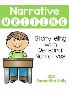 Personal Narrative Writing Tons of Personal Narrative FUN for your Kindergarten and First Grade Classrooms.  This unit is EVERYTHING you need for a unit on personal narratives.  Students will transition from learning about personal narratives, to storytelling, to story writing!