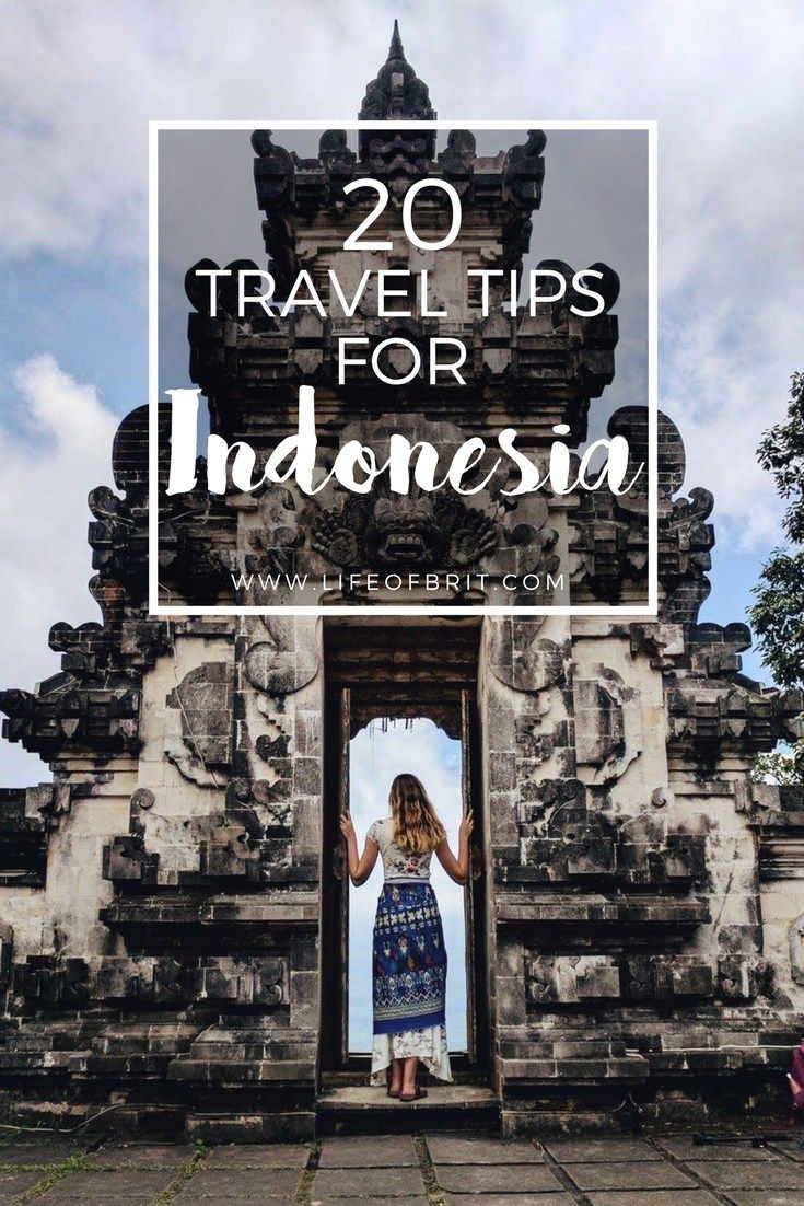 20 Travel Tips for Indonesia | life of britㅣtravel blog ...