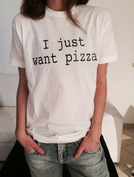 I just want pizza Tshirt white Fashion funny slogan by Nallashop