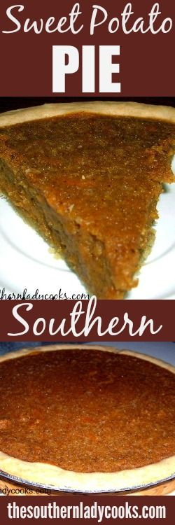 All Southerners love sweet potato pie! It is wonderful during the holidays or just anytime you need a great dessert. Sweet Potato Pie is one pie you will make over and over again! 1 cup …