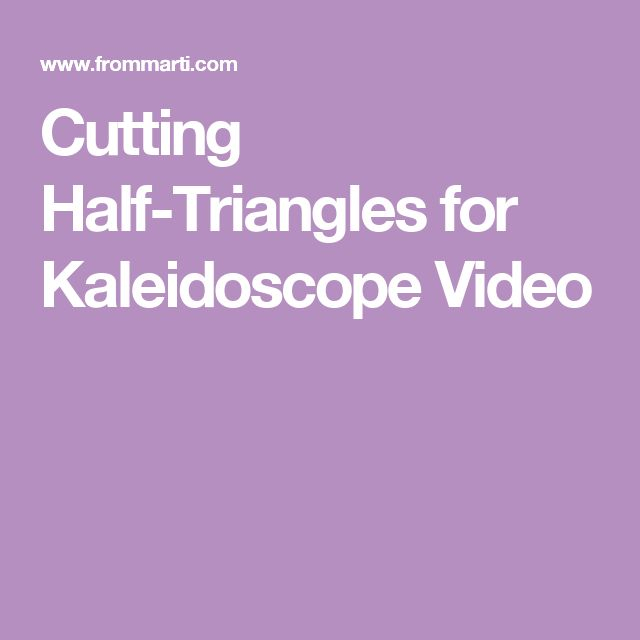 Cutting Half-Triangles for Kaleidoscope Video