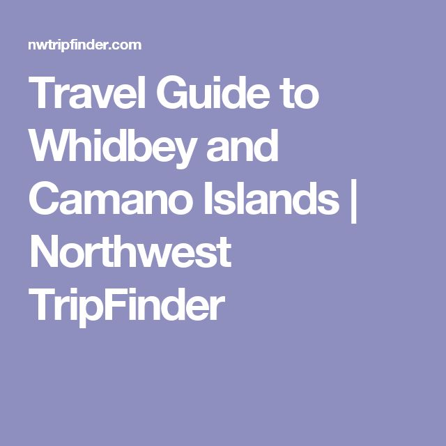 9 Best Whidbey Island Images On Pinterest Whidbey Island