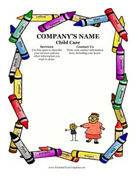A border of crayons will be sure to attract families from all around to your child care company. This flyer features a woman and child as well. You can describe your day care or babysitting services and insert your contact information in the spaces provided. Free to download and print