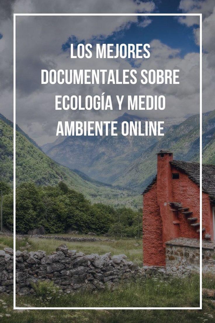 Los mejores documentales sobre ecología y medio ambiente.