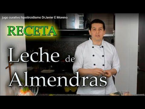 leche de almendras  receta, Dr Javier E Moreno - YouTube