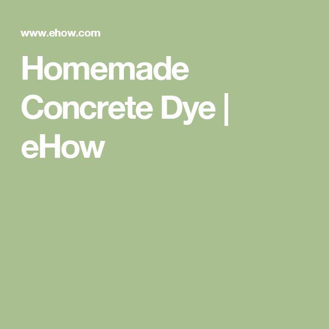 Best 25 Concrete Dye Ideas On Pinterest Stain Concrete