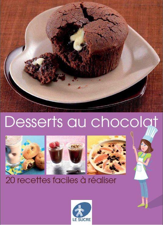 Livre gratuit de desserts au chocolat à télécharger en pdf avec 20 recettes gourmandes, faciles et inratables du tout chocolat aux desserts les plus fruités