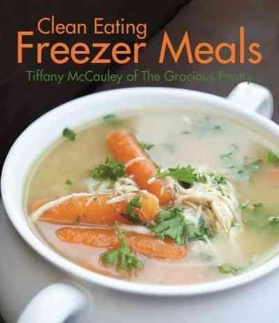 How could you pass up an opportunity to eat better, cook less, and save money with these freezer-friendly clean eats? Tori Tarvin, editor of Skinny Mom The busier life is, the harder it is to eat heal