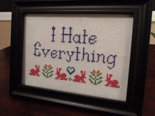 Subversive Cross-stitching; I seem to recall making an embroidery turd pattern and giving it to a high school girlfriend.  Maybe I should do that again.