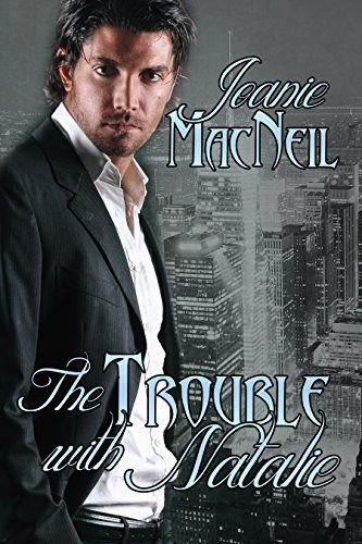 The Trouble with Natalie by Joanie MacNeil http://www.amazon.com/dp/B010CEOLFS/ref=cm_sw_r_pi_dp_OXj7wb0TCTW75