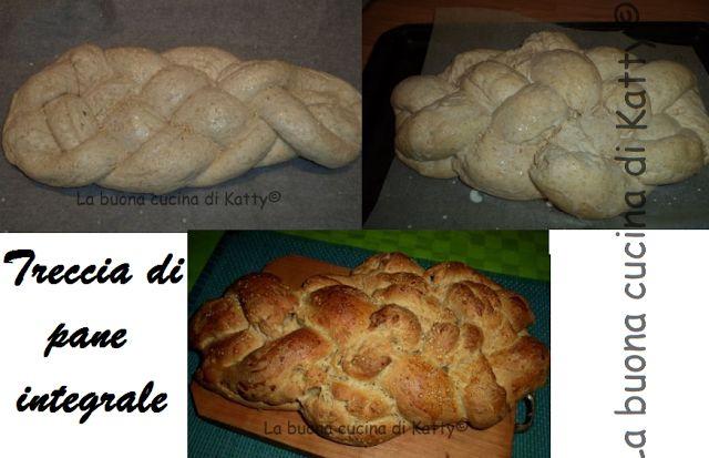 La buona cucina di Katty: Treccia di pane integrale - braid brown bread
