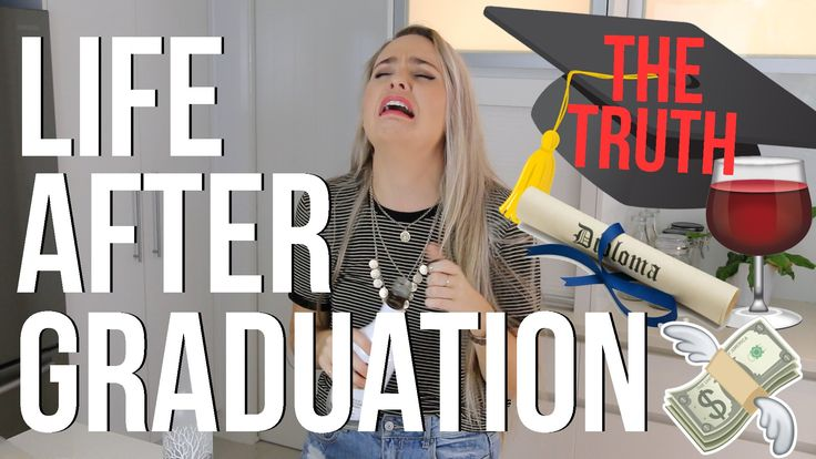 Life After Graduation   THE TRUTH