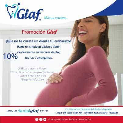 ¿Estás embarazada?  ¡En Glaf cuidamos tu salud bucal!  #dentista #df #mujer #sonrisa #familia #promoción