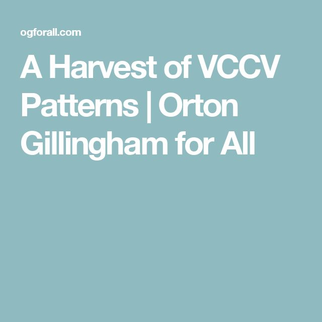 A Harvest of VCCV Patterns | Orton Gillingham for All