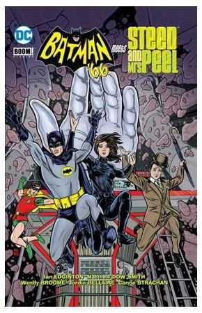Batman '66 Meets John Steed & Emma Peel (Hardcover) (Ian Edginton)