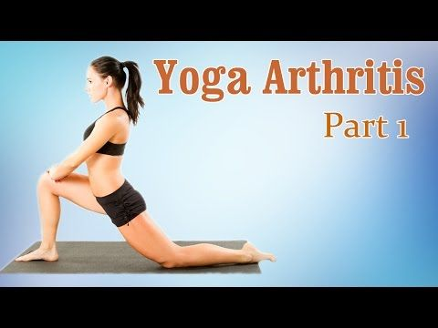 Yoga For Arthritis | Joint Pain Relief | Therapy, Exercise, Workout | Part 1 - YouTube