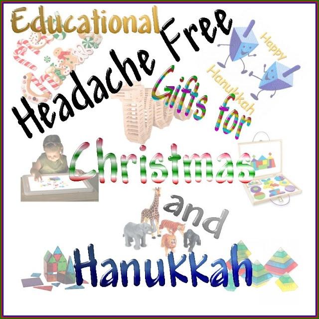 Educational, HEADACHE-FREE Toys for Christmas and Hanukkah   HUGE LIST!!!!!!!