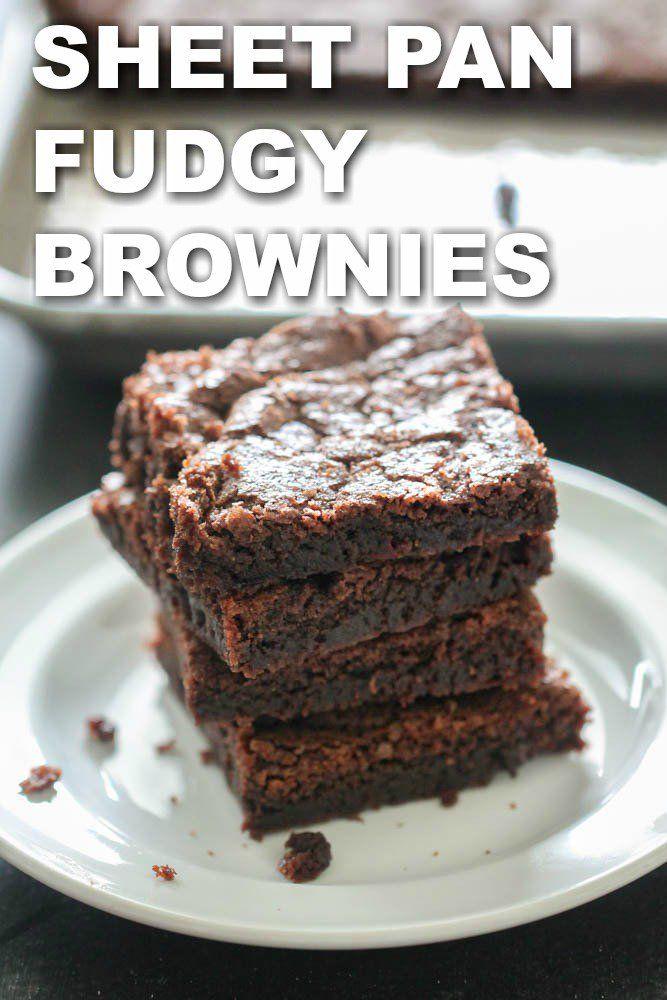 Sheet Pan Fudgy Brownies Recipe In 2020 Fudgy Brownies