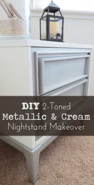 How to make a 2-toned Metallic and Cream nightstand. View the slideshow below to read more: