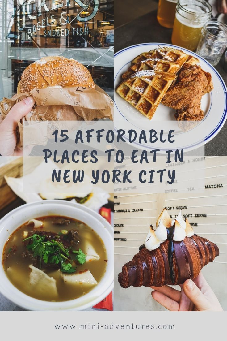 15 Awesome & Affordable Places to Eat in NYC: Breakfast, Lunch, Dinner