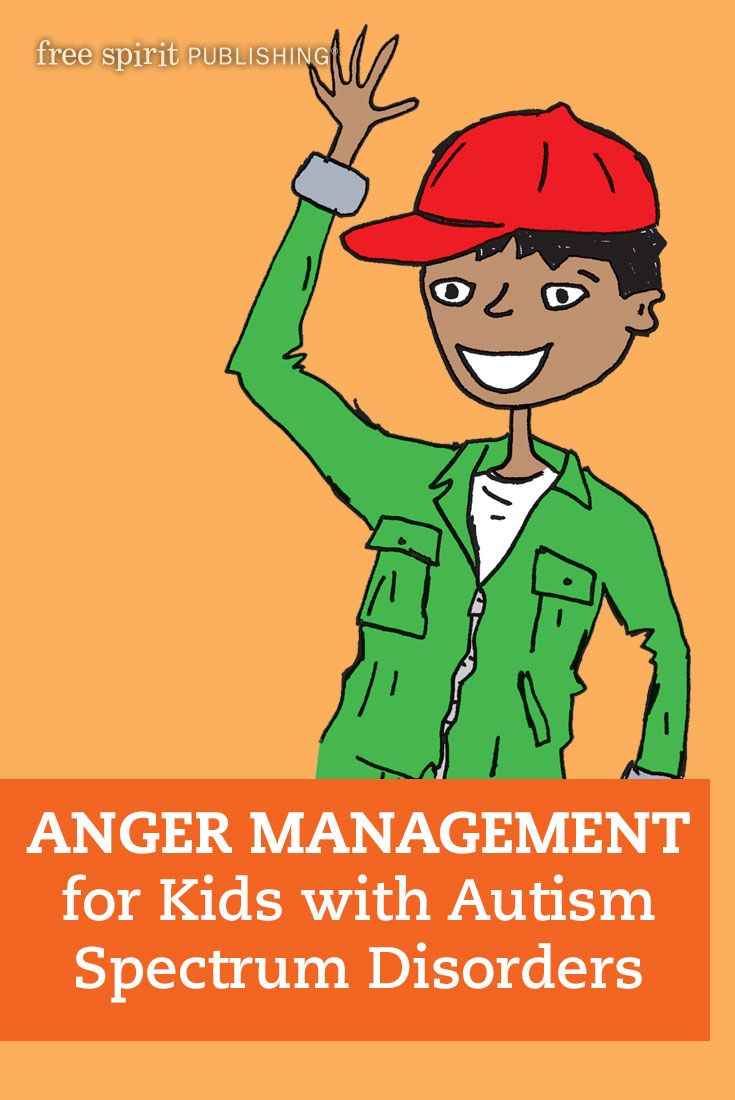 By Elizabeth Reeve, coauthor of The Survival Guide for Kids with Autism  Spectrum Disorders (And Their Parents) Anger, something we all feel and  learn to ...