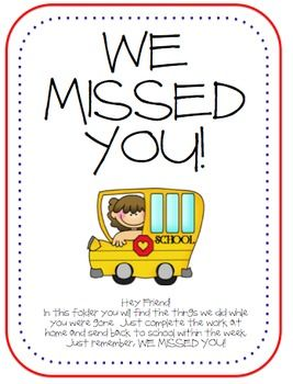 "Cute time-saver! Print this free ""We missed you!"" folder cover for sending home and collecting makeup work from absent students. Download it from http://www.teacherspayteachers.com/Product/FREE-We-Missed-You-Folder"