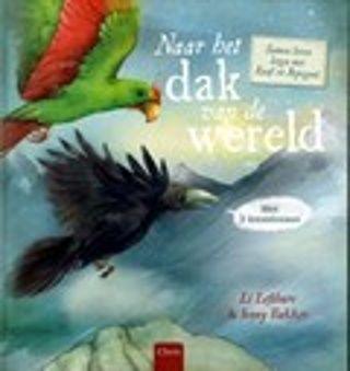 Naar het dak van de wereld; samen leren lezen met Raaf en Papegaai van Li Lefébure & Jenny Bakker. Raaf en Papegaai reizen naar het hoogste punt van de wereld. Maar opeens is Papegaai verdwenen. Op zijn zoektocht ontmoet Raaf allerlei dieren. Verteld in drie leesniveaus, om samen te lezen. Vanaf ca. 6 jaar.