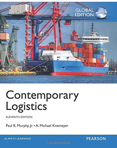 contemporary logistics 9th edition • human sexuality: diversity in contemporary america 9th edition william yarber and barbara sayad smtb • real writing with readings: paragraphs and essays for college, work, and everyday life 7th edition susan anker, nicole lask aitken sm  • contemporary logistics, 12th edition paul r murphy, jr,a michael knemeyer smtb.