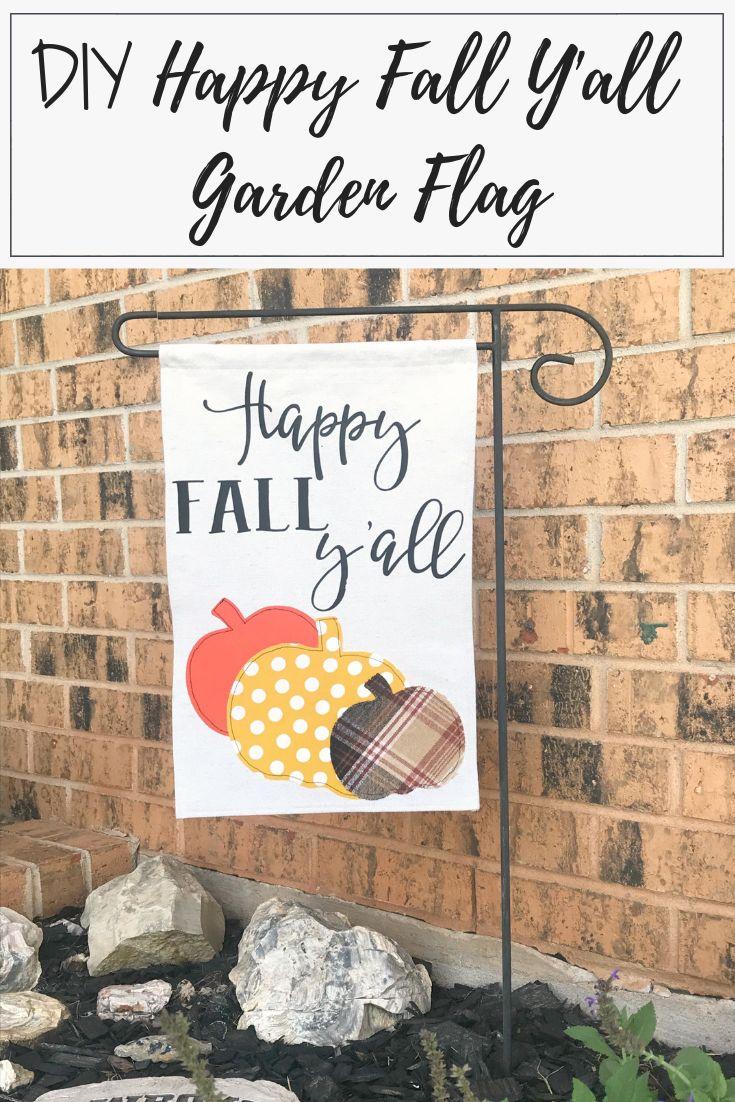 DIY Happy Fall Y'all Garden Flag