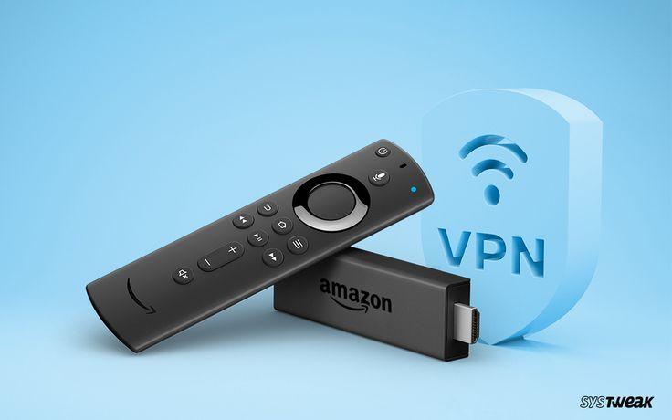 Best free vpn for firestick in 2020 best vpn amazon