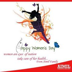 ‪#‎Women‬ are the largest untapped reservoir of talent in the world.. Celebrate this womanhood with ‪#‎AimilPharmaceuticals‬ ‪#‎InternationalWomensDay‬