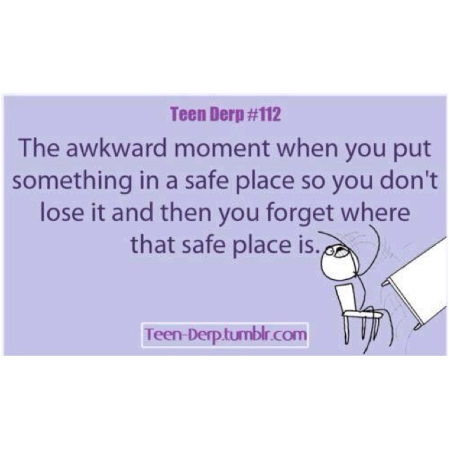 Tehe. Every day.: Laughing, Awkward Moments, Safe Places, Life, My Families, Funny Stuff, Humor, True Stories, Teen Derp