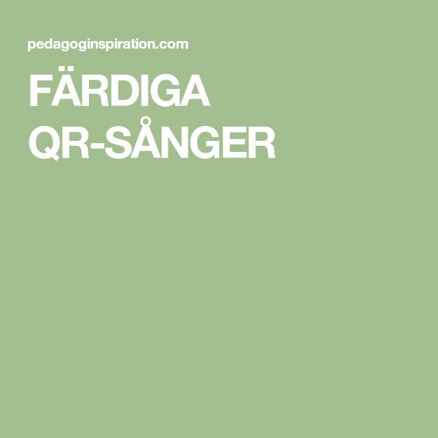 FÄRDIGA QR-SÅNGER