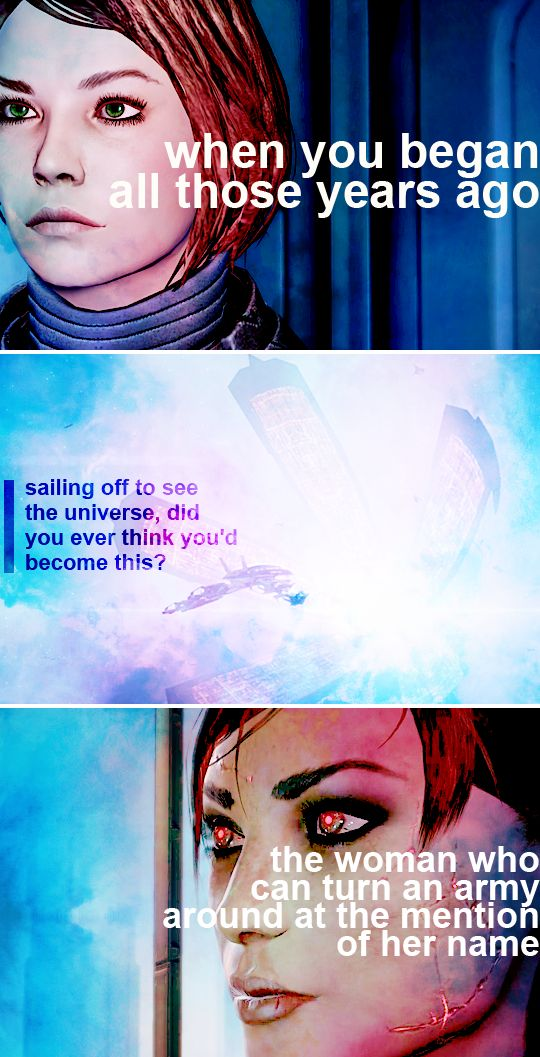 You make them so afraid…   #masseffect