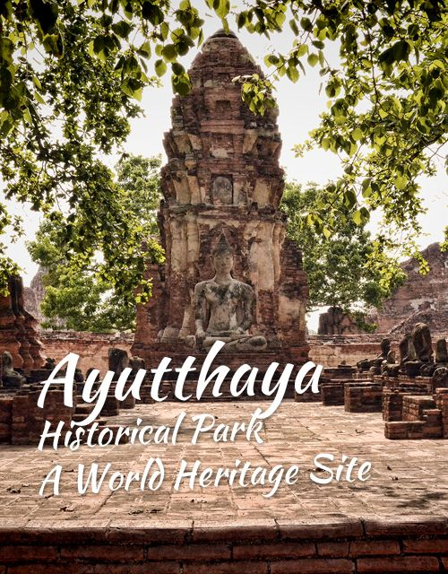 Ayutthaya Historical Park – World Heritage Site