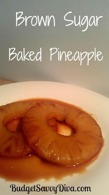 Brown Sugar Baked Pineapple Recipe: Eating Pineapple, Pineapple Recipes, Brown Sugar, Glaze Pineapple, Gluten Free, Pineapple Upside, Sugar Baking, Baking Pineapple, Baked Pineapple